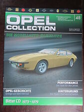FASCICULE ALLEMAND 48 OPEL COLLECTION  BITTER CD 1973-1979