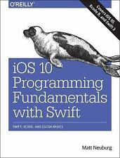 IOS 10 Programming Fundamentals with Swift : Swift, Xcode, and Cocoa Basics...