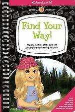 Find Your Way! : Move to the Head of the Class with Geography Puzzles to Help...