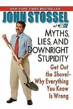 Acc, Myths, Lies, and Downright Stupidity: Get Out the Shovel--Why Everything Yo