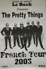 """""""THE PRETTY THINGS ( French Tour 2003)"""" Affiche originale 2003"""