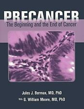 Precancer: The Beginning And The End Of Cancer-ExLibrary