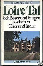 Hermann Schreiber - Loire-Tal