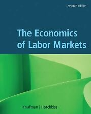 The Economics of Labor Markets (with Economic Applications and InfoTrac Printed