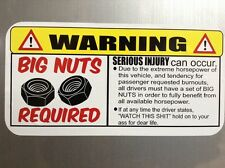 Warning Big Nuts Required for Hot rods, Gasser, Rat Rods