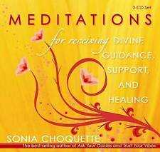 Meditations for Receiving Divine Guidance, Support and Healing, Sonia Choquette