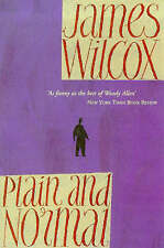 Plain and Normal by James Wilcox (Paperback, 1999)