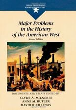 Major Problems in the History of the American West (Major Problems in American..