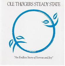 OLE THOGERS Steady State / An Endless Story Of Sorrow