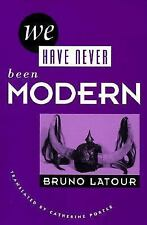 We Have Never Been Modern by Bruno Latour (1993, Paperback)