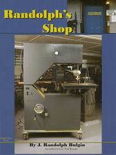 Randolph's Shop/machining/band saw/lathes/milling