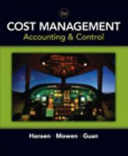 Cost Management: Accounting and Control, 6th Edition by Don R. Hansen, Maryanne
