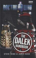 The Dalek Handbook by James Goss and Steve Tribe (2011, Hardcover)
