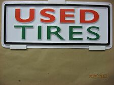 USED TIRES 3-D Embossed Plastic Sign 5x13 High Visibility Vehicle Service Garage