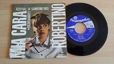 "ROBERTINO - MIA CARA  - 45 GIRI 7"" - ITALY PRESS"