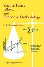 Science Policy, Ethics, and Economic Methodology: Some Problems of Technology As