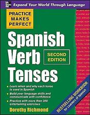 Practice Makes Perfect Spanish Verb Tenses, Second Edition (Practice Makes Perf
