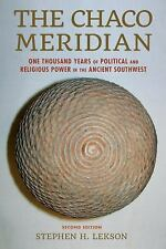 The Chaco Meridian : One Thousand Years of Political and Religious Power in...