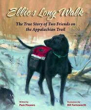 Ellie's Long Walk: The True Story of Two Friends on the Appalachian Trail