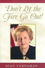 Don't Let the Fire Go Out! by Carnahan, Jean