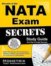 Secrets of the NATA-BOC Exam Study Guide : NATA-BOC Test Review for the Board...