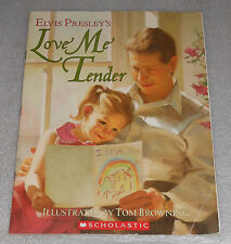 Love Me Tender by Elvis Presley & Tom Browning (2005, PB) Father Daddy Daughter