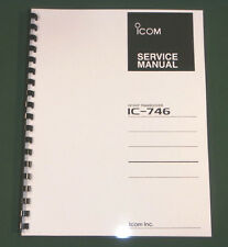 Icom IC-746 Service manual - Premium Card Stock Covers & 28 LB Paper!