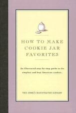 Cook's Illustrated HOW TO MAKE COOKIE JAR FAVORITES Cookies Bars Baking Cookbook