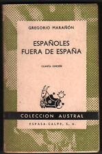 1957 - ESPAÑOLES FUERA DE ESPAÑA - GREGORIO MARAÑON