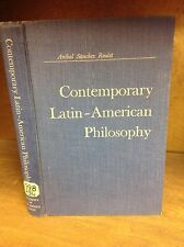 CONTEMPORARY LATIN-AMERICAN PHILOSOPHY By Anibal Sanchez Reulet - 1954