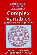 Complex Variables : Introduction and Applications No. 16 by Athanssios S....