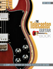 The Complete History Of The Fender Telecaster Guitar Book NEW!