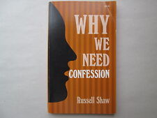 WHY WE NEED CONFESSION by Russell Shaw 1986 pb BOOK WITH CATHOLIC IMPRIMATUR