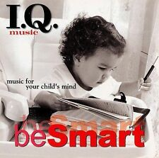 I.Q Music Be Smart CD FOR YOUR CHILDS MIND CLASSICAL