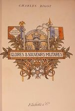 § Charles Bigot - Gloires et Souvenirs militaires - Hachette 1894 §