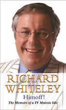 Himoff!: The Memoirs of a TV Matinee Idle Richard Whiteley Very Good Book