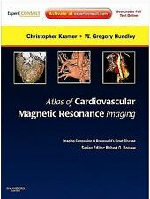 Atlas of Cardiovascular Magnetic Resonance Imaging: Expert Consult - Online and