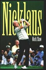 Nicklaus by Mark Show - HC w/DJ 1st PRINT 1997 - Jack Nicklaus