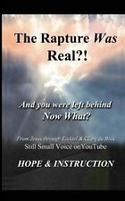 The Rapture Was Real: And You Were Left Behind, Now What, DuBois, Clare, Accepta