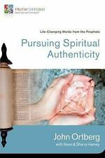 Truth for Today from the Old Testament Ser.: Pursuing Spiritual Authenticity...