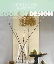 Homes & Gardens Book of Design: A Complete Resource of Interior Style