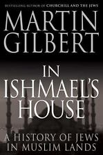 In Ishmael's House: A History of Jews in Muslim Lands