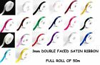 """3mm (1/8"""") x 50m SATIN RIBBON Double Sided Faced - Full Roll - BUY 3 FOR 2"""