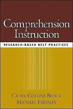 Comprehension Instruction: Research-Based Best Practices Pressley, Michael, Blo