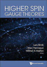 Higher Spin Gauge Theories, Mikhail A Vasiliev