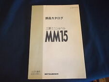 MITSUBISHI MM15 EXCAVATOR PARTS BOOK MANUAL