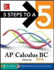 5 Steps to a 5 AP Calculus BC 2016 (5 Steps to a 5 on the Advanced Placement Exa