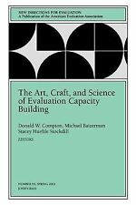 J-B PE Single Issue (Program) Evaluation Ser.: The Art, Craft, and Science of...