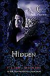 House of Night Novels: Hidden : A House of Night Novel 10 by P (FREE 2DAY SHIP)
