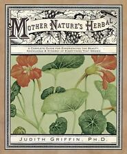 Mother Nature's Herbal: A Complete Guidebook Book ~ Wiccan Pagan Supply